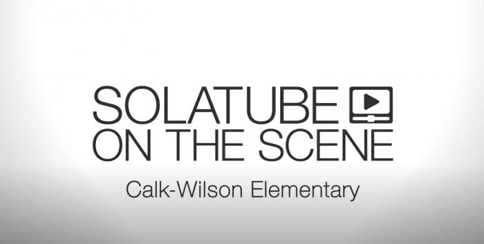 Solatube On The Scene Calk Wilson Elementary